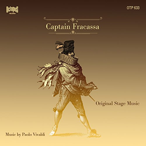 (Captain Fracassa (Original Stage Music))