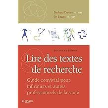 Lire des textes de recherche: Guide convivial pour infirmiers et autres professionnels de la sante
