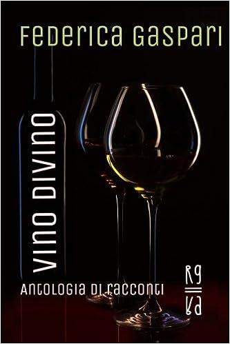 VINI DIVINI (Italian Edition)
