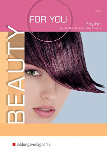 Beauty For You: English for Hairdressers and Beauticians: Schülerband