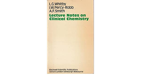 Lecture Notes On Clinical Chemistry By Whitby Pdf