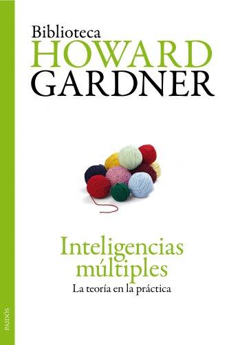 Inteligencias Múltiples: La Teoría En La Práctica