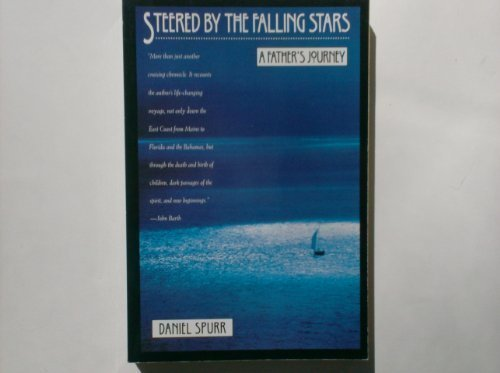 Steered by the Falling Stars: A Fathers Journey