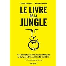 Le Livre de la Jungle: Secrets des Meilleures Startups
