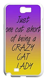 Hard Case Back Cover - Just one cat short of being a crazy cat lady Samsung Galaxy Note2 N7100 Case
