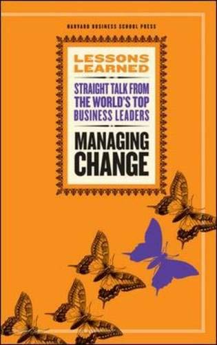 Managing Change (Lessons Learned) ()