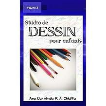 Studio de Dessin pour Enfants - Volume 3 (French Edition)