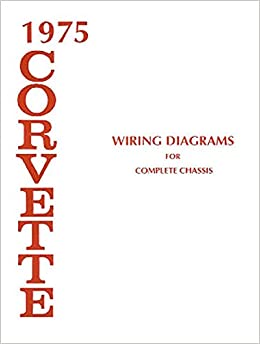 1975 corvette electrical wiring diagrams schematics service repair book  oem: chevy chevrolet corvette gm vette: amazon com: books