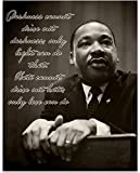 Darkness Cannot Drive Out Darkness - Martin Luther King Jr - 11x14 Unframed Art Print - Great Home Decor Under $15
