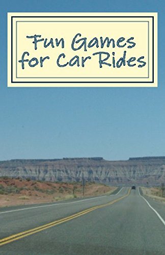 Fun Games for Car Rides: Small games to play while on a road trip.