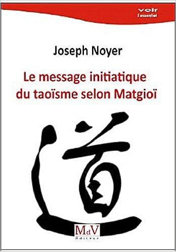 Download Online Le Tao selon Matgioï ou Comment gouverner votre vie ? pdf epub
