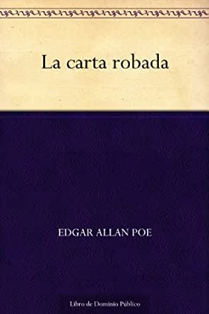 La carta robada eBook: Poe, Edgar Allan: Amazon.es: Tienda