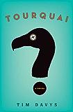 Tourquai: A Novel (Mollisan Town)