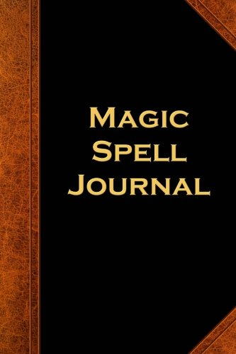 Magic Spell Journal Vintage Style: (Notebook, Diary, Blank Book) (Scary Halloween Journals Notebooks Diaries)