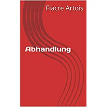 Abhandlung  (German Edition)