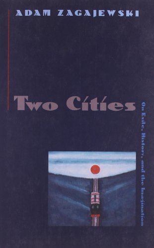 Two Cities: On Exile, History and the Imagination