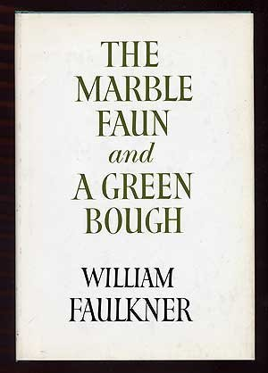 Read Online The Marble Faun and A Green Bough pdf epub