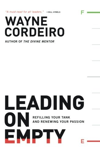 Empty Tank (Leading on Empty: Refilling Your Tank and Renewing Your)