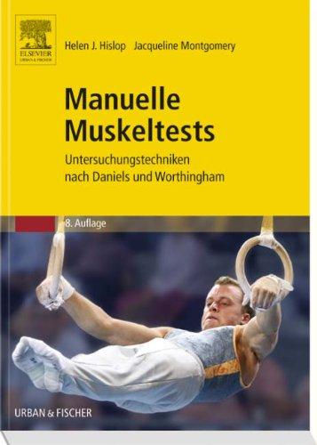 Manuelle Muskeltests  Untersuchungstechniken Nach Daniels Und Worthingham