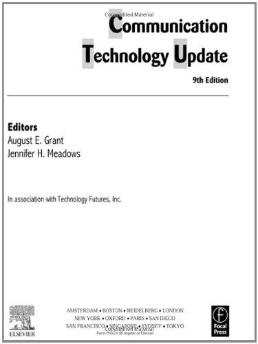 Communication Technology Update, Ninth Edition