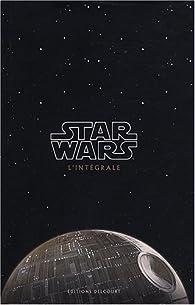 Star Wars : L'intégrale : Episode I à VI par Henry Gilroy