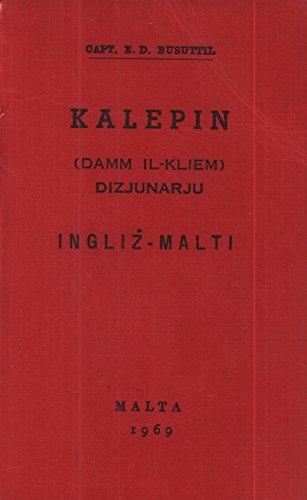 KALEPIN (DIZZJUNARJU): MALTI-INGLIZ.