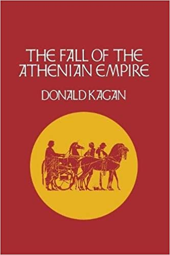 Book The Fall of the Athenian Empire (A New History of the Peloponnesian War)