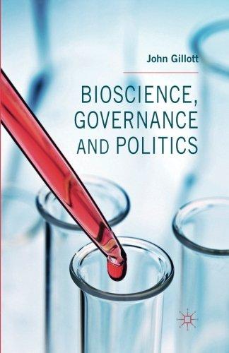 Bioscience, Governance and Politics