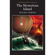 The Mysterious Island (Wordsworth Classics)