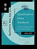 img - for Qualitative Data Analysis: A User Friendly Guide for Social Scientists book / textbook / text book