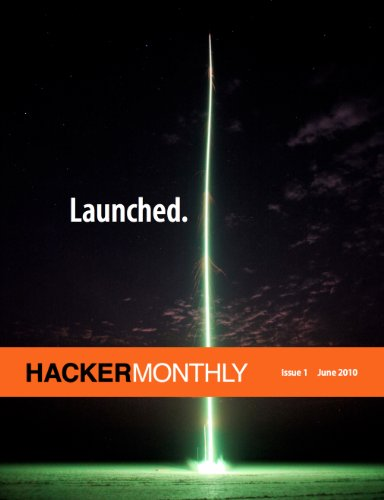Hacker Monthly Issue 1 (Regular Issue)