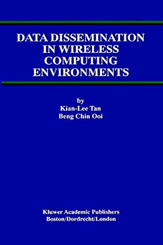 Data Dissemination in Wireless Computing Environments (Advances in Database Systems)