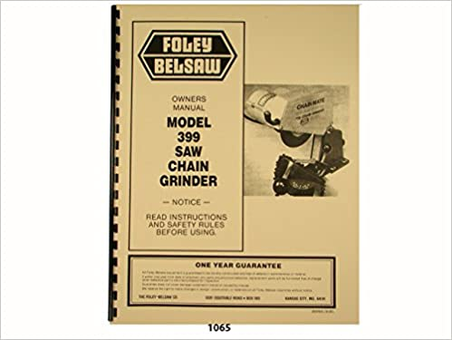 Foley Belsaw Model 399 Chain Saw Grinder Owners Manual