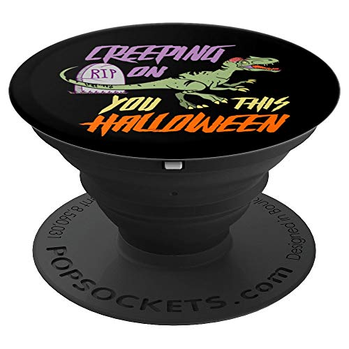 Creeping On You This Halloween - Halloween Costume Dinosaur PopSockets Grip and Stand for Phones and Tablets]()