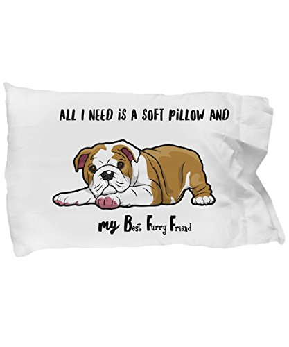 Sweet Dreams - All I Need is a Soft Pillow and My Best Furry Friend - I Love My English Bulldog - Soft Microfiber Pillowcase