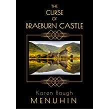 The Curse of Braeburn Castle: A Scottish Castle Murder Mystery (Heathcliff Lennox Book 3)