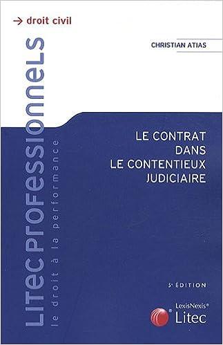 Livre Le contrat dans le contentieux judiciaire pdf, epub ebook