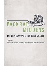 Packrat Middens: The Last 40,000 Years of Biotic Change