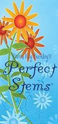 Karen Kay Buckley Karen Kay Buckley\'s Perfect Stems