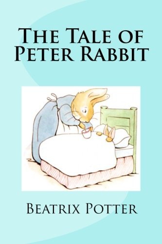 The Tale of Peter Rabbit: Beatrix Potter: 9781468081374: Amazon.com ...