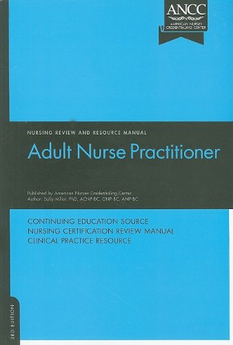 Adult Nurse Practitioner Review and Resource Manual (New Jersey School Of Medicine And Dentistry)