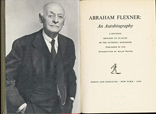 Abraham Flexner: An Autobiography