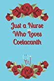 Just a Nurse who Loves Coelacanth Journal and Sketchbook: Notebook with Blank and Ruled Paper for Sketching and Notes