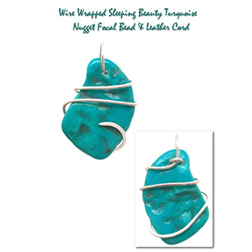 (Artist Wire Wrapped Genuine Sleeping Beauty Turquoise Nugget Focal Bead & Leather)