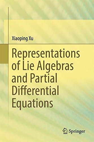 Representations of Lie Algebras and Partial Differential Equations by Springer