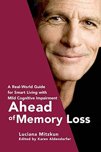 Ahead of Memory Loss: A Real-World Guide for Smart Living with Mild Cognitive Impairment