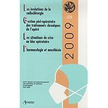 Jepu 2009: Evolutions Coeliochirurgie - Gestion Perioperatoire