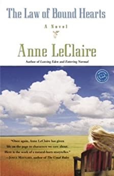 The Law of Bound Hearts: A Novel by [LeClaire, Anne]