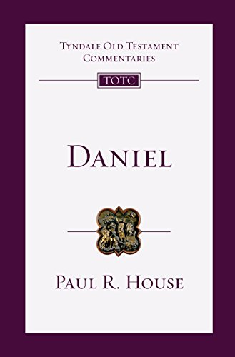 Daniel: An Introduction and Commentary (Tyndale Old Testament Commentaries)