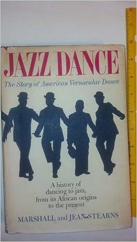 Jazz Dance; the Story of American Vernacular Dance